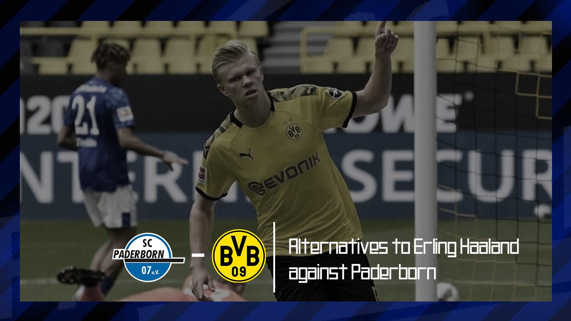 Alternatives-to-Erling-Haaland-against-Paderborn-vs-Dortmund-Bundesliga-2019-20