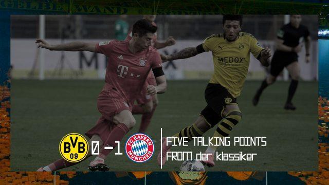 Borussia_Dortmund_Bayern_Munich_Five_Talking_Points_Bundesliga_2019_20